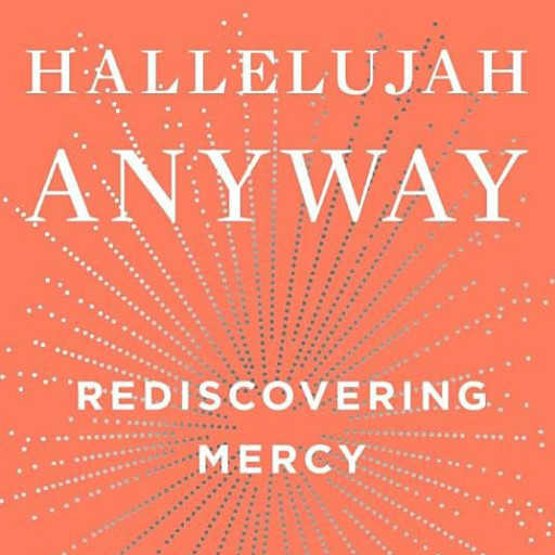 """Lunch & Dialogue: """"Hallelujah Anyway"""" by Anne Lamott"""