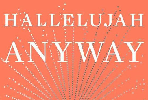 "Lunch & Dialogue: ""Hallelujah Anyway"" by Anne Lamott"